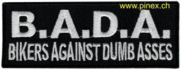 "Bild von Biker Patch ""B.A.D.A."" Abzeichen Bikers against dumb asses Patch"